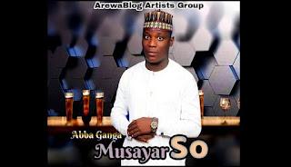 Music Mp3 : Abba Ganga -Musayar So