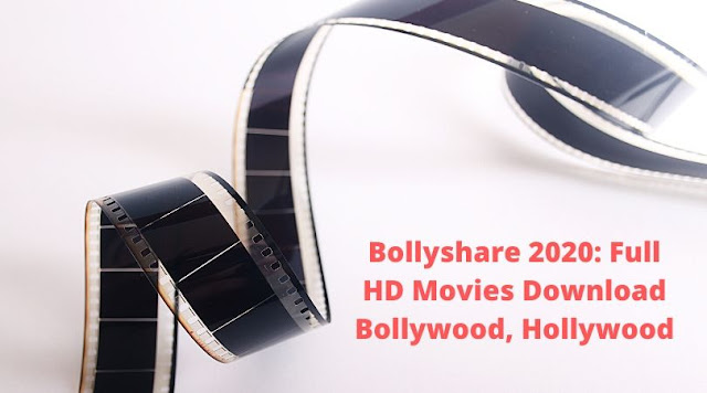 Bollyshare 2020: Full HD Movies Download Bollywood, Hollywood