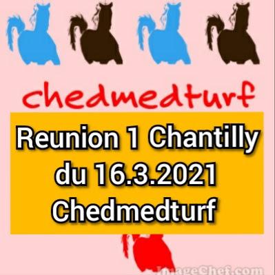 Reunion 1 Chantilly, Pronostics gratuit du Reunion 1 Chantilly de 16 Mars 2021