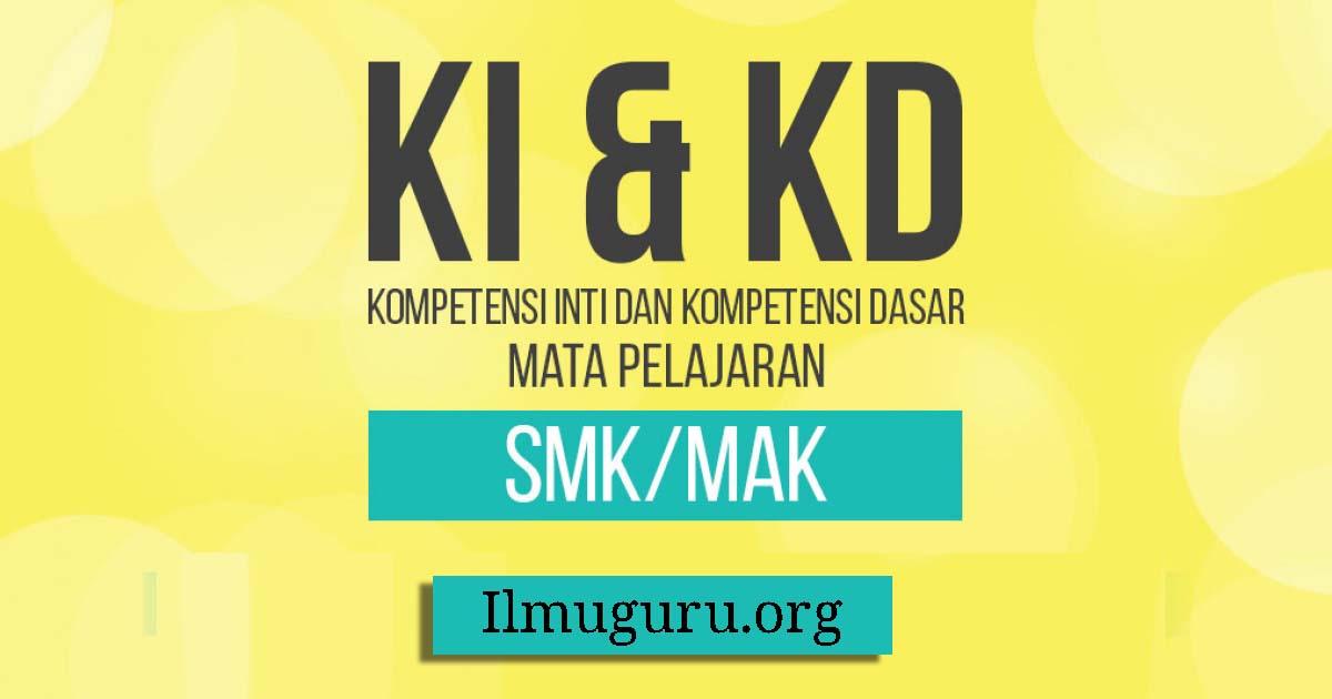 KI KD Bahasa Indonesia SMK/MAK