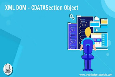 XML DOM - CDATASection Object