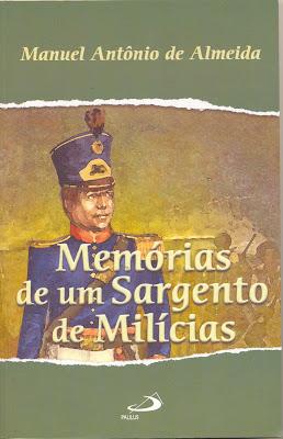 Memórias de Um Sargento de Milícias, de Manuel Antônio de Almeida - Resumo da Obra
