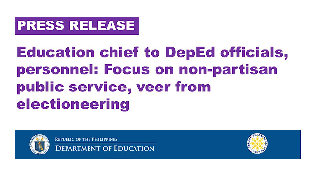 education chief to deped officials personnel focus on non partisan public service veer from electioneering