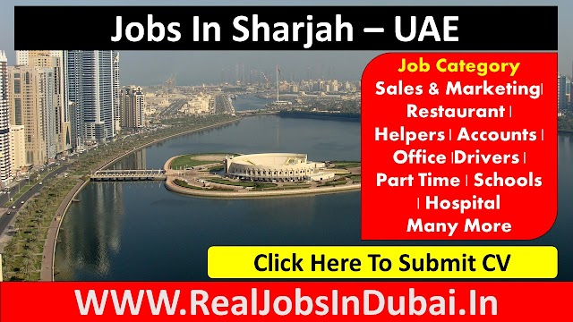 Jobs In Sharjah by Many Companies - 2020