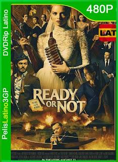 Ready or Not (Boda sangrienta) (2019) | DVDRip Latino HD GoogleDrive 1 Link