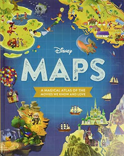 Book image showing various images from Disney Movies for book Dinsey Maps A Magical Atlas of the Movies We Know and Love