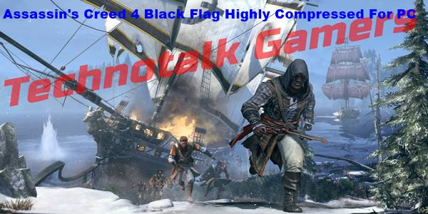 Assassin's Creed IV Black Flag Highly Compressed for PC
