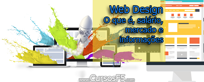 Web Design - O que é, salário, mercado e informações