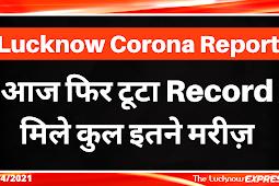 Lucknow Corona Update : 14 April 2021