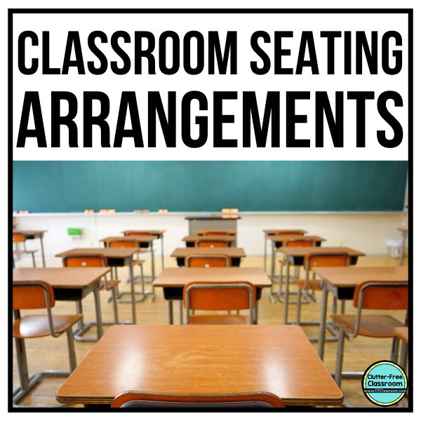 Are you a TEACHER who wants ideas for Classroom Seating Arrangements or strategies for student desk organization? READ THIS POST to learn about both.