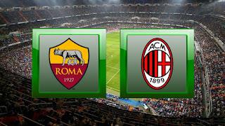 مشاهدة مباراة اي سي ميلان وروما بث مباشر بتاريخ 28-6-2020 الدوري الايطالي بدون تقطيعاات