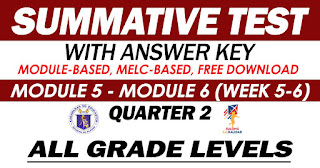 SUMMATIVE TEST with Answer Key (Quarter 2: Module 5-6)