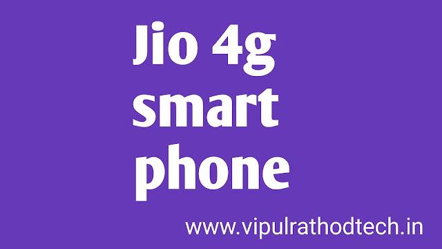 Jio 4g smart phone