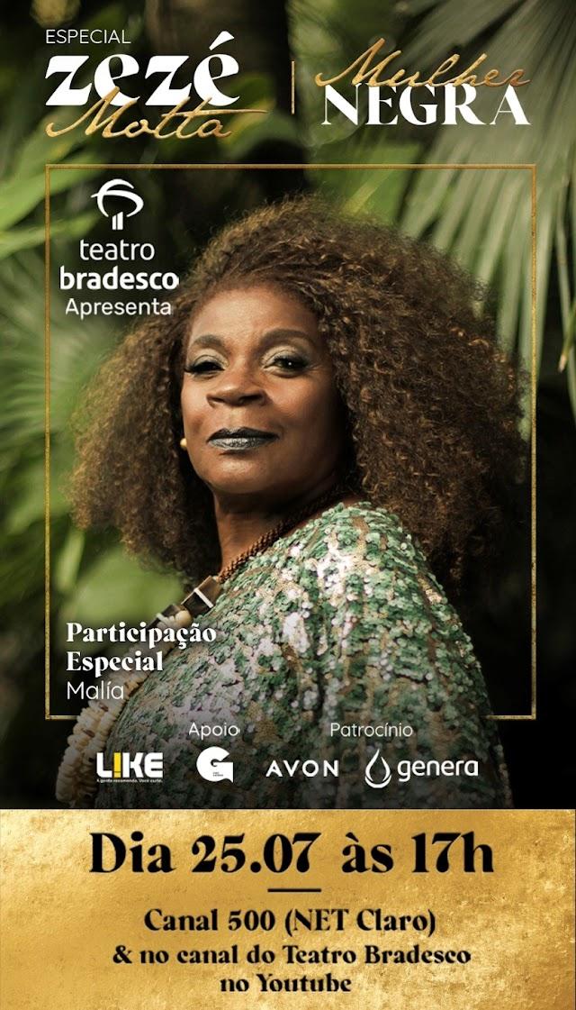 """Especial """"Zezé Motta – Mulher Negra"""" vai celebrar Tereza de Benguela e o Dia da Mulher Afro-Latina-Americana e Caribenha"""