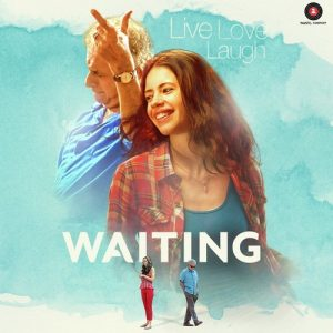 Tu Hai Toh Main Hoon (Waiting)