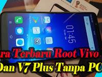 Cara Terbaru Root Vivo V7 Dan V7 Plus Tanpa PC Menggunakan Kingroot.apk Versi 5.0.0