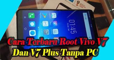 Cara, Root, Vivo, V7, V7 Plus, Tanpa, PC, Menggunakan, Kingroot, apk, Terbaru, tutorial, android,