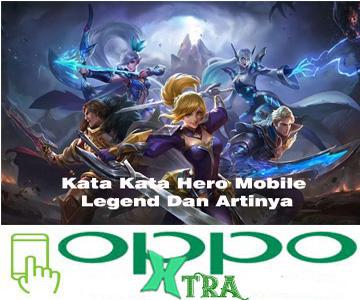 Kata Kata Hero Mobile Legend Dan Artinya