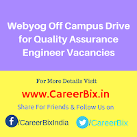 Webyog Off Campus Drive for Quality Assurance Engineer Vacancies