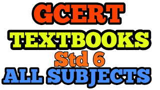 Std 6 All Subject GCERT textbooks download