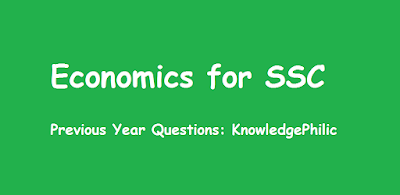 Download Economics Previous Year Questions Asked in SSC CGL, CHSL, CPO, MTS and other Exams