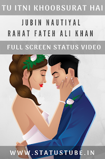 Tu Itni Khoobsurat Hai | Full Screen Whatsapp Status Video (Romantic Status Video) ⟿ StatusTube