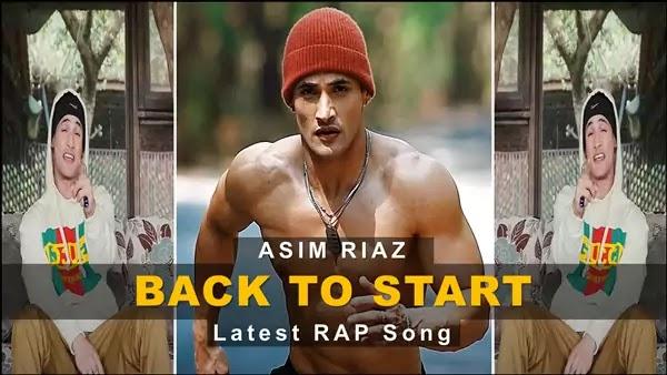 Back to Start Lyrics - ASIM RIAZ | RAP Song 2021
