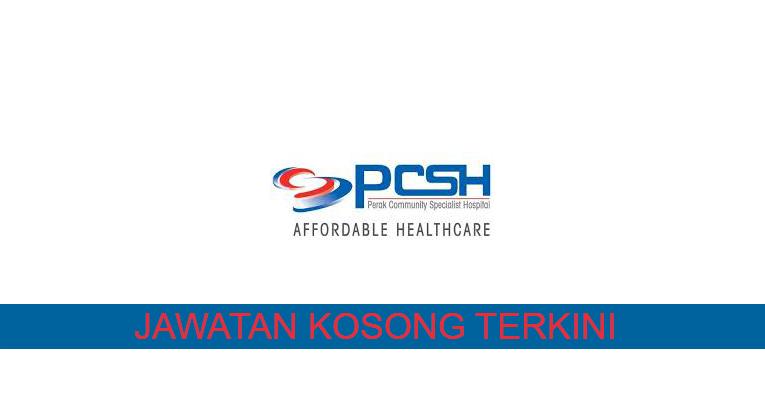 Kekosongan Terkini di Perak Community Specialist Hospital