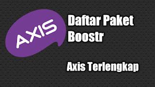 Daftar Harga Paket Boostr Axis Terlengkap
