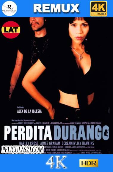 Perdita Durango (1997) Ultra HD REMUX 4K HDR Dual-Latino VIP