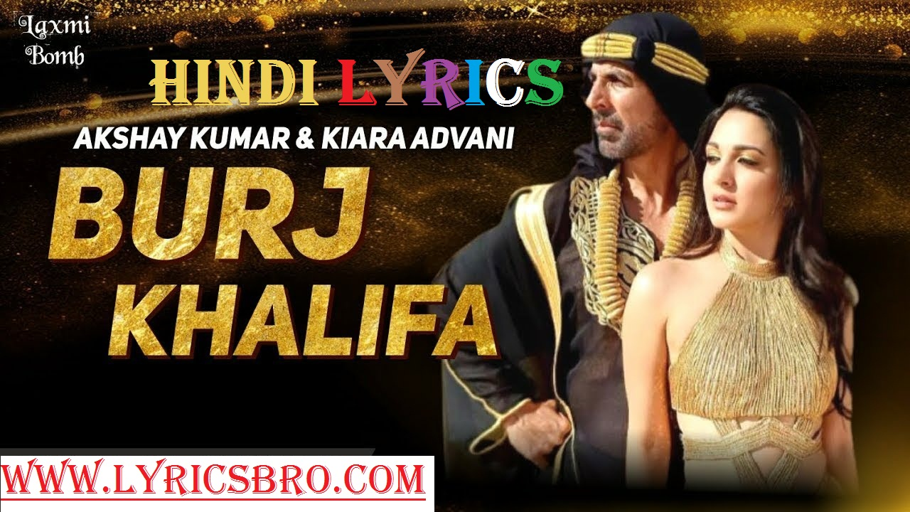 burjkhalifa-song-lyrics-in-hindi-akshay-kumar,Hindi-Lyrics,Bollywood-new-song-2020