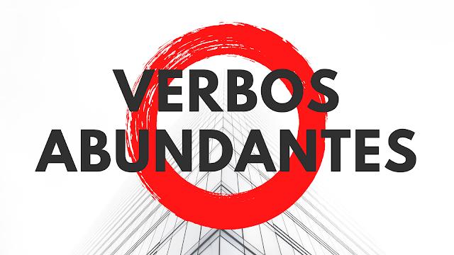Língua Portuguesa: O que são Verbos Abundantes