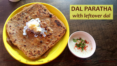 Dal Paratha Recipe / Paratha with Leftover Dal