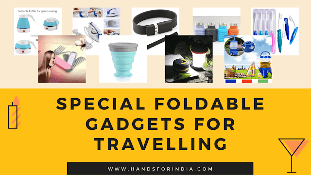 Special Foldable Gadgets for Travelling on Amazon under Rs.xxxx Top Tech Gadgets - Hands for India
