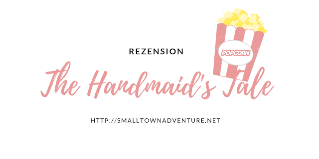 The Handmaid's Tale Rezension, The Handmaid's Tale Serie, Serienjunkie, Serienblogger, Serienrezension, Report der Magd Verfilmung