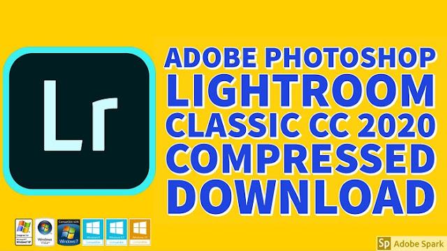 Adobe Photoshop Lightroom Classic CC 2020 Compressed Crack