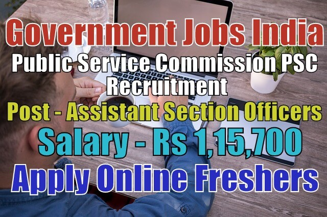 PSC Recruitment 2020 for Assistant Section Officers Apply ...