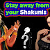 Be away from your Shakunis - Stay away from such people - Life Changing Article in English
