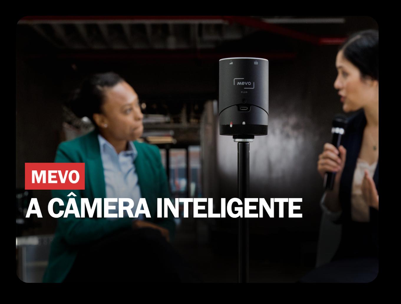 MEVO A Câmera Inteligente