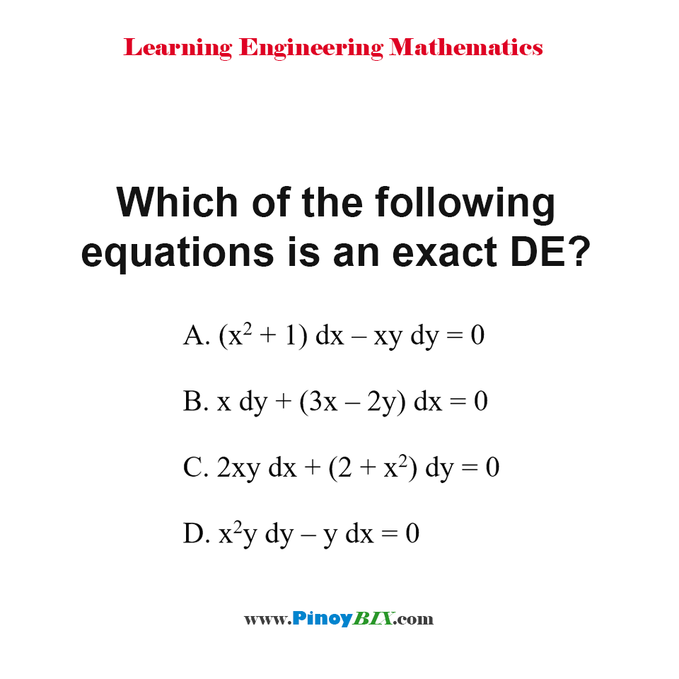 Which of the following equations is an exact DE?