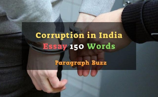 Corruption in India Essay 150 Words