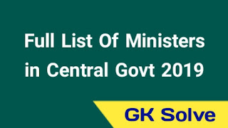 Full List Of New Ministers In Central Government 2019
