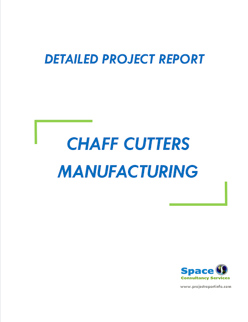 Project Report on Chaff Cutters Manufacturing