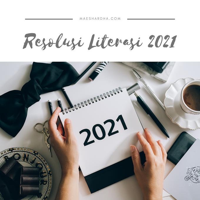 Resolusi Literasi 2021