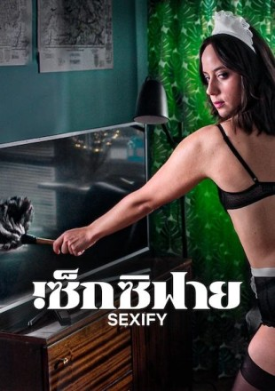 Sexify 2021 (Season 1) All Episodes HDRip 720p