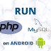 How to run php on Android