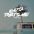 Music: Endia – That's Me (Prod. Chopstix)