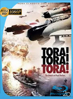 Tora! Tora! Tora! [1970]HD [1080p] Latino [GoogleDrive] SilvestreHD