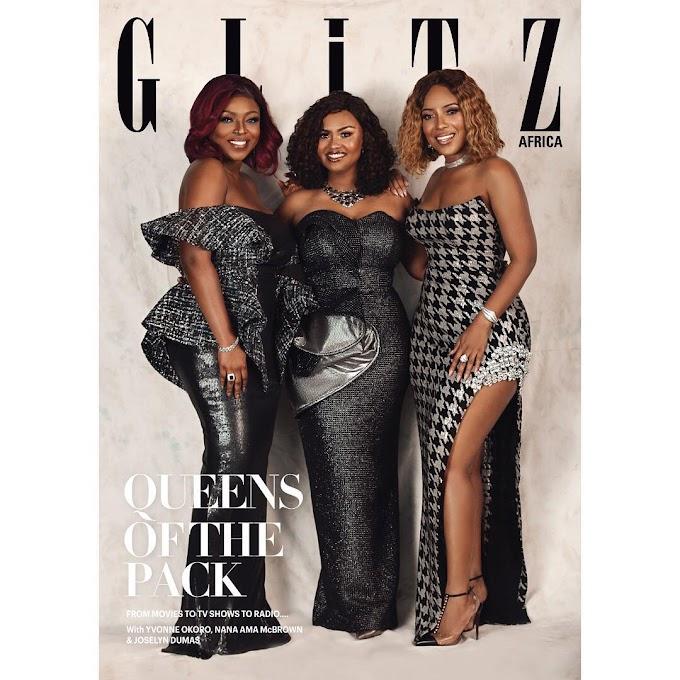Yvonne Okoro, Nana Ama McBrown & Joselyn Dumas cover Glitz Africa Magazine