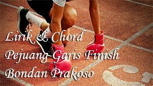 Kunci Gitar PEJUANG GARIS FINISH BONDAN PRAKOSO (Chord Original)
